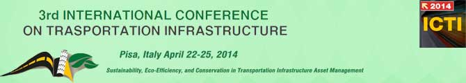 Third International Conference On Transportation Infrastructures- Icti 2014